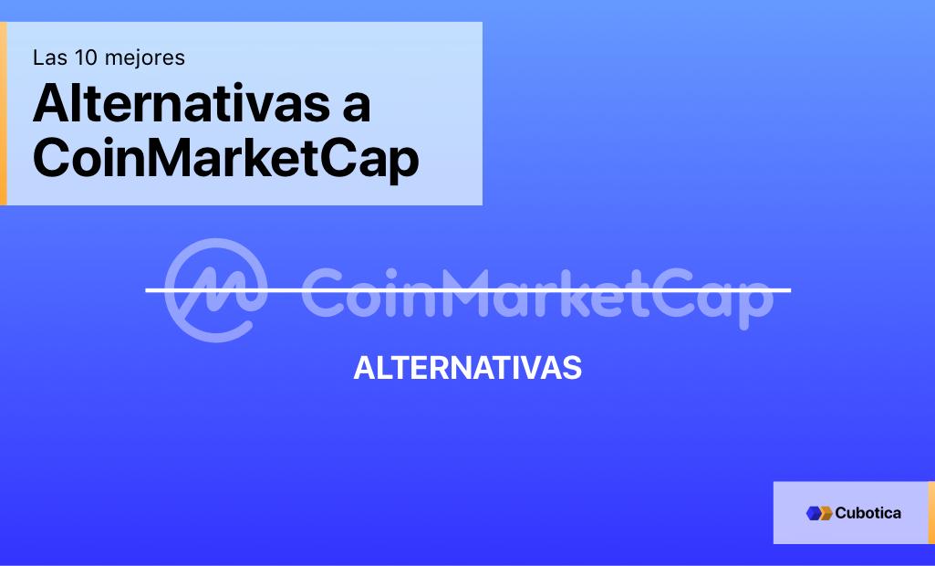 Las 10 mejores alternativas a CoinMarketCap en 2019