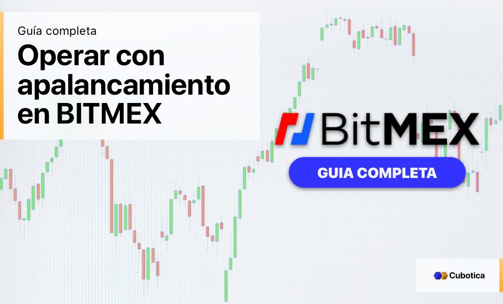 Operar con apalancamiento en BITMEX | Guía completa