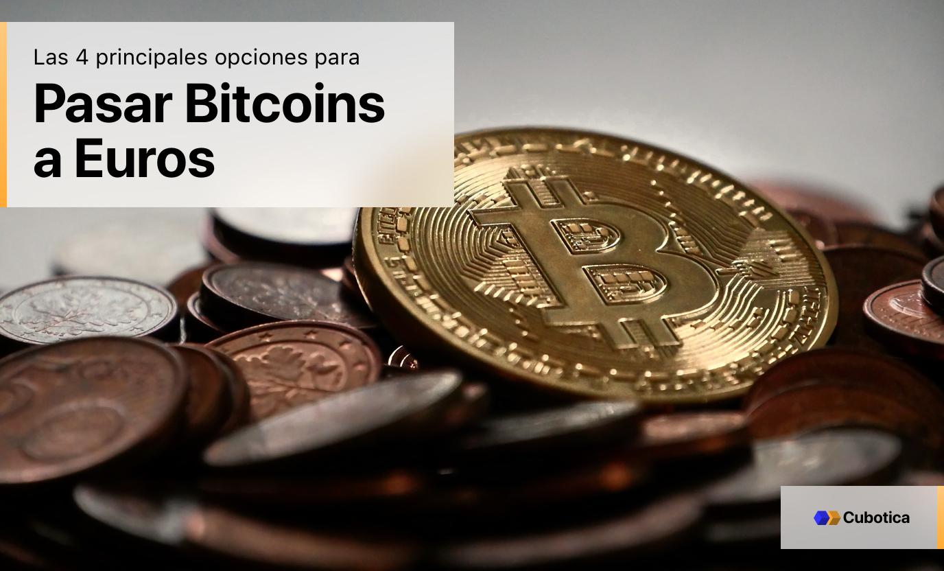 como cambiar euros bitcoins)